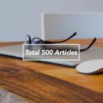 ブログの記事数が累計500になりました!自分のブログが好きです。