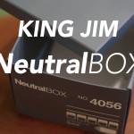 キングジムの収納箱『ニュートラルボックス』が優れているこれだけの理由。