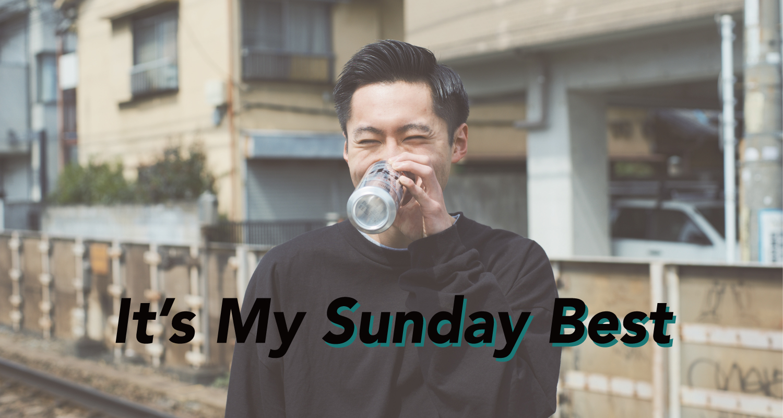 これが私のとっておき。『It's My Sunday Best』 Vol.11 三浦 希さん