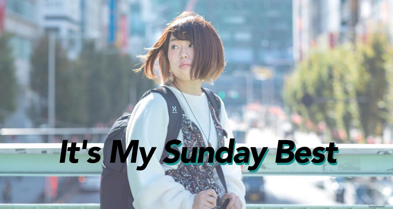 これが私のとっておき。『It's My Sunday Best』 Vol.14 ich(いち)さん